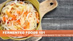 Fermented Foods 101