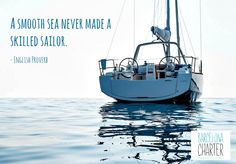 A smooth sea never made a skilled sailor. (English proverb) http://www.barcelonacharter.net/ ‪#‎Alquilerbarcos‬ ‪#‎Barcelona‬ ‪#‎verano‬ ‪#‎inspiración‬ #navegar #citas