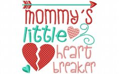 Mommy's Heart Breaker Valentine's Day Word Art 4X4 & 5X7 Machine Embroidery Design - Breezy Lane Embroidery