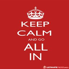 Keep Calm and go All In - Poker - www.ultimatepoker.com