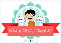 """Nasze reguły - Mówimy """"Proszę"""" i """"Dziękuję"""" - Printoteka.pl Education, School, Poster, Onderwijs, Learning, Billboard"""