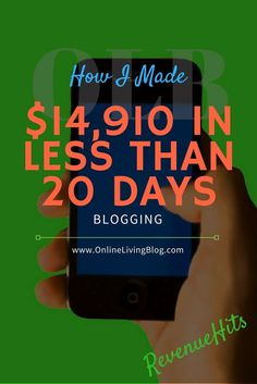 make-money-blogging: monetize a blog - How I Made $14,910 in Less than 20 Days with RevenueHits