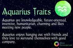 ♒ Aquarius Traits, Personality And Characteristics