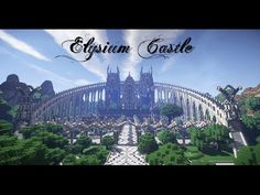 [Minecraft Timelapse] Elysium Castle - YouTube