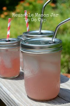 DIY-Reusable Mason Jar To Go Cup  What a good idea!
