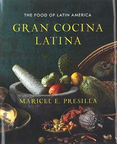 Journey of the Sapoara -- What is Latin America? -- The Latin kitchen -- The layers of Latin flavor -- Drinks -- Table condiments -- Tropical roots and starchy vegetables -- Squashes, corn, quinoa, and beans -- Rice -- Little Latin dishes -- Empanadas -- The tamal family -- Ceviches -- La olla : soups and hearty potages -- Salads -- Breads -- Fish and seafood -- Poultry -- Meat -- Hot pepper pots : adobos, secos, sajces, picantes, sajtas, pepianes, and moles -- Latin sweets.