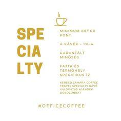A SPECIALTY kávé nem egy légből kapott fellengzős kifejezés. Specialty kávé MINŐSÍTÉST csak az SCAA szabvány szerint cupping azaz kóstolás útján értékelt és a maximális 100-ból minimum 80 pontot elért kávék kaphatnak. Matematikailag a 80%-os eredmény elsőre nem tűnhet nagy dolognak - nálunk az általános iskolában ez a 4-es alsó határa - ezért fontos tudunk hogy a világ összes kávéjának mindössze 1%-a kaphatja meg ezt a minősítést. Amire biztosan számíthatsz ha specialty kávét iszol az az… Horchata, Coffee Travel, Tarot, Tarot Cards