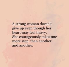 Chronic Illness Quotes, One More Step, Tough Times, Powerful Words, Word Porn, Cute Quotes, Strong Women, Meant To Be, Motivational Quotes