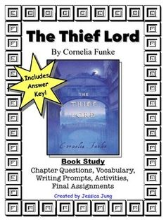 **UPDATED to include answer key**This book study packet is for the novel, The Thief Lord, by Cornelia Funke.In this packet you will find:*Character Counts chart for keeping track of the characters and their characteristics as the students read.*Chapters 1 Questions and Vocabulary*Chapter 2 Questions and Vocabulary*Chapter 3 Questions*Chapter 4 Questions and Vocabulary*Chapter 5 Questions and Vocabulary*Chapter 6 Questions and Vocabulary*Create a Venice Visitor's Guide project (direction…