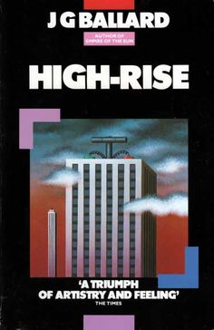 High-rise by JG Ballard. Fist Ballard book I read thanks to the space rockers Hawkwind and their song High-rise. Took me less then 8 hours to read this book! Cool Books, Sci Fi Books, My Books, Science Fiction Authors, Fiction Novels, J G Ballard, Sci Fi Comics, Album Covers, Book Covers