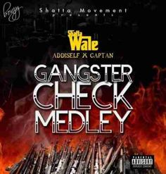 ★Listen: Shatta Wale - Gangsta Check Medley ft. Addi Self x Captan