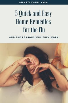 Quick and Easy remedies for the flu. Are you feeling down with the seasonal flu? Try these 5 remedies for some relief!