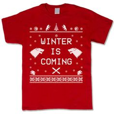Christmas GOT Shirt Winter is Coming. Christmas Adult Unisex T-Shirt.  Christmas Tee. Funny Ugly Game of Thrones Tee.