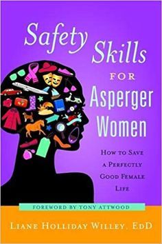 Aspie logic is pretty well set up for life as a lawyer. (Liane Holliday Willey, Safety Skills for Asperger Women, p. 53, s. google books)