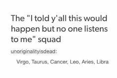 Leo No one listens to me, they correct me, but I'm always right *hair flip* Zodiac Traits, Zodiac Signs Horoscope, Zodiac Star Signs, Zodiac Sign Facts, Leo Zodiac, My Zodiac Sign, Astrology Zodiac, Astrology Signs, Horoscopes