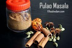 Pulao Masala Recipe-Homemade Pulav masala - Foodvedam Coriander Seeds, Fennel Seeds, How To Make Samosas, Masala Spice, Flavored Rice, Homemade Seasonings, Masala Recipe, Biryani, Cinnamon Sticks