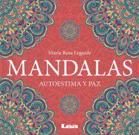 Mandalas : autoestima y paz .