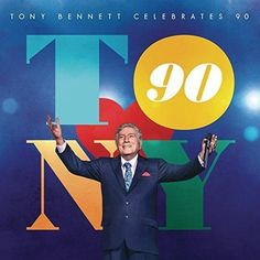 Tony Bennett - Tony Bennett Celebrates 90