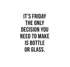 Fri-Yay decisions!!!  #friday #fridaymood #fridayfeeling #fridaycelebration #weekend
