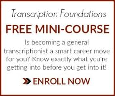General Transcription Mini-Course: Transcription Foundations