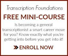 General Transcription Mini-Course: Transcription Foundations