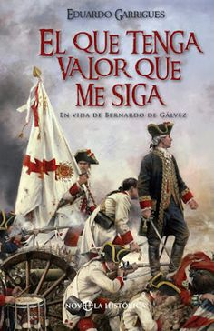 Buy El que tenga valor que me siga: En vida de Bernardo de Gálvez by Eduardo Garrigues and Read this Book on Kobo's Free Apps. Discover Kobo's Vast Collection of Ebooks and Audiobooks Today - Over 4 Million Titles! My Heritage, American Revolution, Comic Covers, Art History, Free Apps, Audiobooks, Spanish, Empire, Ebooks
