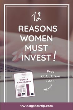 12 Reasons Women Must Invest!    Reason 3 of 12:   Women are promoted less than men    If only investing was optional! But it is not, and especially not for women if we want to achieve financial security.    Click through to read the entire post and download my free calculator to see how much you should invest to build wealth.    #womenempowerment #personalfinance #moneymindset #moneytips #investing#financialeducation #financialliteracy #empoweringwomen