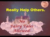You can help others for real. Skip the Fairy Tales. Real action proves real results. VIDEO https://youtu.be/oxwmQTEsPQ4