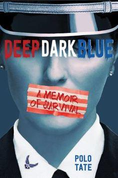 Deep dark blue by Polo Tate. (New York : Feiwel and Friends, an imprint of Macmillan Publishing Group, LLC, 2018).