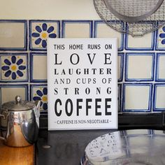Home Runs On Coffee Sign - Home Accessories by Lily & Moor. Visit www.lilyandmoor.co.uk for beautiful products and inspiration!