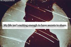 My life isn't... #graphic #illustration #secrets #quote