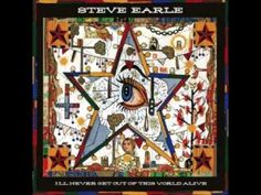 """From his new album """"I'll Never Get Out Of This World Alive"""". Absolutely love Steve Earle."""
