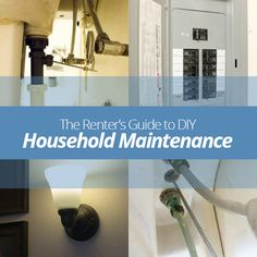 The Renter's Guide To DIY Household Maintenance!