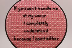 If You Can't Handle Me at My Worst..., 8 Inch Hoop, Hand Embroidered Hoop Art. Modern Wall Hanging. Ready to Ship by This Took Sew Long
