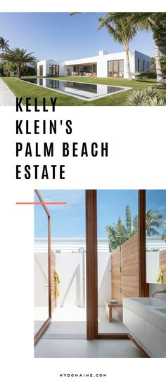 Tour this gorgeous Palm Beach estate // Kelly Klein