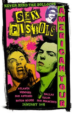 Punk music has your flavor of characters to check out. There's The Clash, The Ramones, and of course the Sex Pistols. The latter is quite a handful. Let's look at some of the collectible posters of punk. Arte Punk, Punk Art, Tour Posters, Band Posters, Movie Posters, Collage Poster, Gig Poster, Rock Vintage, Arte Grunge