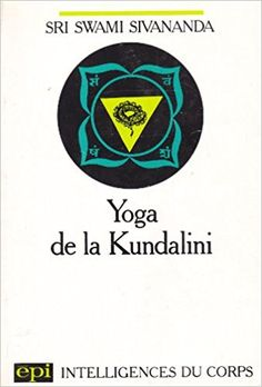 Amazon.fr - Yoga de la kundalini - S. Sivananda - Livres