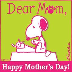#Mom #MothersDay #Peanuts #Snoopy