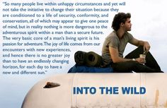 Nothing is more dangerous to the adventurous spirit within a man than a secure future. Wild Wiz...