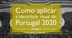 Como aplicar a identidade visual do Portugal 2020