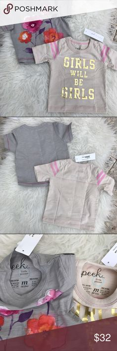 """**NWT** 💖 ADORABLE Peek Tees 💖 *NWT* 2 ADORABLE Peek Graphic Tees, size 6/12 months - Light Grey Floral and Gold """"Girls will be Girls"""" Tee. Both blank on back..  Looks cute with the 3/6 mo Peek """"Happy Pants"""" that are listed separately. 💖 Peek Shirts & Tops Tees - Short Sleeve"""