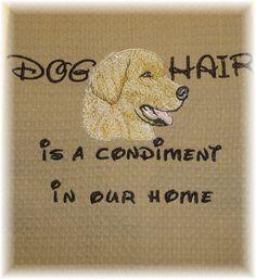 Dog Hair is a Condiment  Tea Towel  Golden Retriever  by rendachs, $15.00