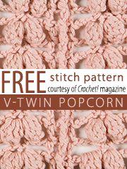 Free V-Twin Popcorn Crochet Stitch Pattern from Crochet! magazine. Download here: http://www.crochetmagazine.com/stitch_patterns.php?page=1