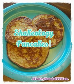 #Shakeology #Pancakes what's not to #love ?? Click through for the #recipe !! #protein #weightloss #loseweight #FlabbyMomtoFITMom