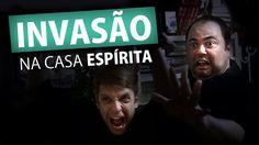INVASÃO NA CASA ESPÍRITA (Humor e Espiritismo)