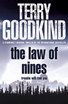 """The Law of Nines"" by Terry Goodkind"