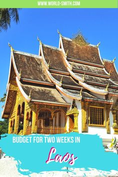 Budget for Two Weeks in Laos | Laos Budget | Southeast Asia Budget | Budget for Southeast Asia Travel | Laos Travel Budget | How to save money in Laos | How to save money in Southeast Asia