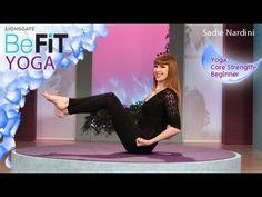 Core Strength Yoga For Beginners- BeFit Yoga (Sadie Nardini)