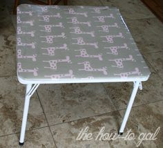 changing the table top of an old folding table for kids