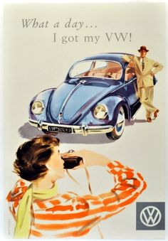 After WW2 Germany was like nothing had in its hand so and that time no one was buying it's product that time VW launched beetle with poster like that. And boom one the most selling car of the century